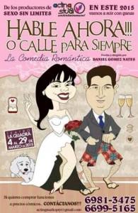 Hable ahora o calle para siempre es escrita y dirigida por Daniel Gómez Nates.